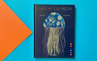 Il giardino dove fioriscono le meduse
